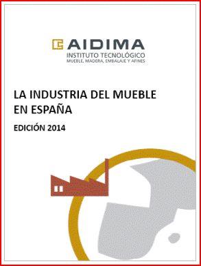 2014 Industria del mueble en España.